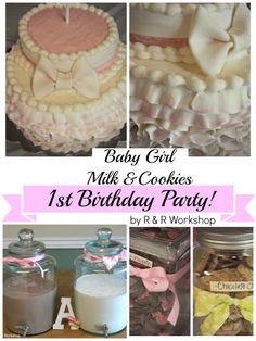 Milk & Cookies 1st birthday party! R & R Workshop