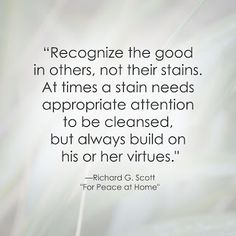LDS Quote   Richard G. Scott http://sprinklesonmyicecream.blogspot.com/