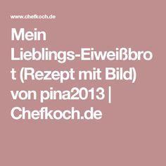 Mein Lieblings-Eiweißbrot (Rezept mit Bild) von pina2013 | Chefkoch.de