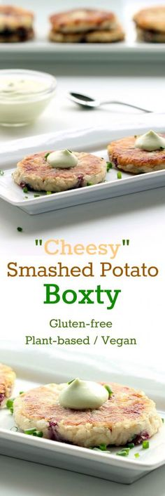 "Recipe: ""Cheesy"" Smashed Potato Boxty (Gluten-Free, Vegan / Plant ..."