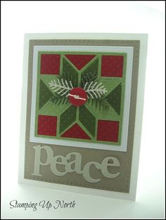 handmade Christmas card from stamping up north with laurie: Merry Monday...frame it ... die cut quilt block in greens and red ...