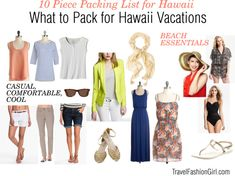 What to Pack for Hawaii Vacations -- Not that I'll be going to Hawaii, but good for any fun in the sun vacation.