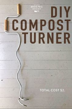 Making your own compost is insanely easy but it takes a longggg time.  Using a compost turner will speed things right up. Learn how to make one for $2 right  now (before you forget ... because we both know you will). via @artofdoingstuff
