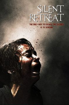 """Upcoming horror movie """"Silent Retreat"""" expected 2014: fb.me/HorrorMoviesList #horrormovies #scarymovies #horror #upcominghorrormovies #ilovehorrormovies"""