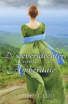 De weversdochter van Amberdale by Sarah Ladd - Books Search Engine