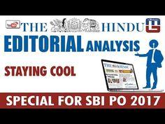 THE HINDU EDITORIAL : ANALYSIS   STAYING COOL   SBI PO 2017