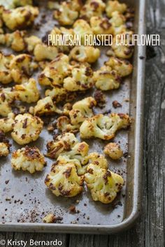 EVERYONE loves Parmesan Roasted Cauliflower - even kids and adults who don't like cauliflower can be converted!