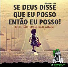 Se Deus disse que eu posso, então eu posso! | Imagens de todo dia - Pensamentos e Diversão para seu Facebook