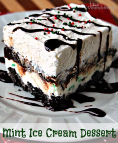 Mint Ice Cream Dessert ~ Oreo Crust layered with Mint Ice Cream, Chocolate Chips and Whipped Topping!