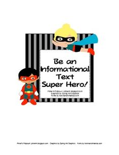 Be an Informational Text Super Hero! Freebie