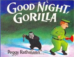 Amazon.fr - Good Night, Gorilla board book - Peggy Rathmann - Livres