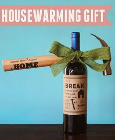The perfect housewarming gift! Includes free printable wine label and hammer design.