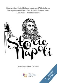 Storie di Napoli, il libro per innamorarsi della propria città