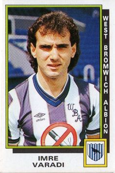 Imre Varadi  - West Bromwich Albion Gary Owen, Sheffield United, Uk Football, West Bromwich, The Past, England, Baseball Cards, Sports, Collection