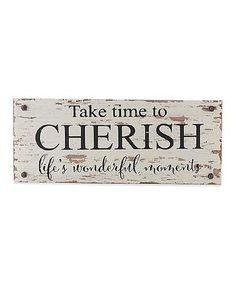 Look what I found on #zulily! White 'Cherish' Wall Sign #zulilyfinds