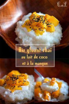 Riz gluant thaï au lait de coco et à la mangue (végan et sans gluten)   Cuisine en scène - CotéMaison.fr