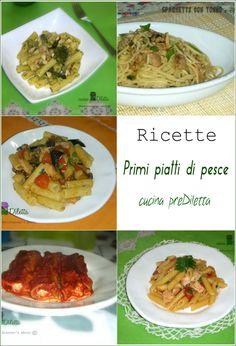 Primi piatti di pesce, ricette, cucina preDiletta