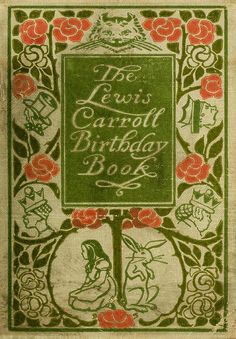Decorative cover of The Lewis Carroll Birthday Book