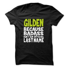 (BadAss001) GILDEN #name #tshirts #GILDEN #gift #ideas #Popular #Everything #Videos #Shop #Animals #pets #Architecture #Art #Cars #motorcycles #Celebrities #DIY #crafts #Design #Education #Entertainment #Food #drink #Gardening #Geek #Hair #beauty #Health #fitness #History #Holidays #events #Home decor #Humor #Illustrations #posters #Kids #parenting #Men #Outdoors #Photography #Products #Quotes #Science #nature #Sports #Tattoos #Technology #Travel #Weddings #Women