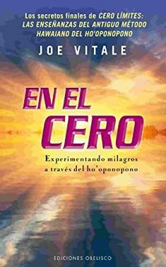 [Read Book] En el cero (EXITO) (Spanish Edition) Author Joe Vitale and David Michael George,