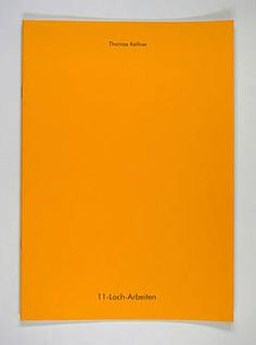 11-Loch-Arbeiten, 24 pages, 18 BW plates, 21x29cm, published 2000, with a German written essay by Gerhard Glueher.