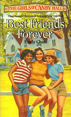 The Girls of Canby Hall #6 - Best Friends Forever