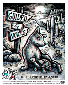 Guided By Voices live in Dallas - 3D Gig Poster with anaglyph red/blue glasses. Limited edition of 100, signed and numbered by the artist. ©Brad Albright, www.AlbrightIllustration.com