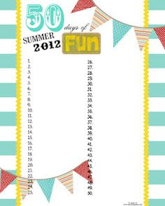 """Free """"50 days of summer fun"""" printable. Adorable, functional, I'm so there."""