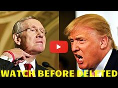 OOPS!! After Harry Reid Called Trump Racist , His 1993 Tirade Went VIRAL [ WATCH BEFORE DELETED ] - YouTube