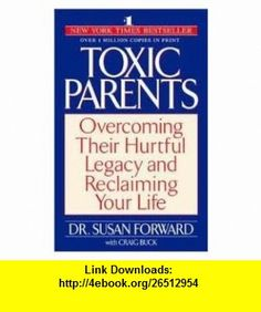 Toxic Parents Publisher Bantam Susan Forward ,   ,  , ASIN: B004WMB1H8 , tutorials , pdf , ebook , torrent , downloads , rapidshare , filesonic , hotfile , megaupload , fileserve