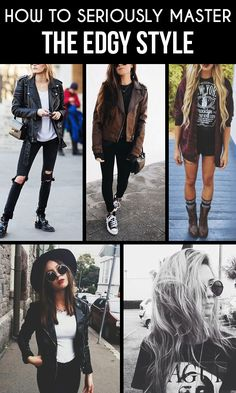 How To Seriously Master The Edgy Style...