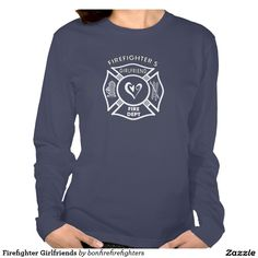 Firefighter Girlfriends Tees