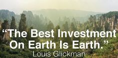 the  best investment on earth is earth