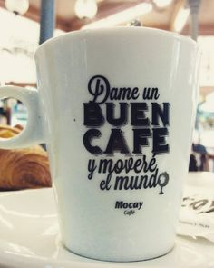 Dame un buen cafe y moveré el mundo. [Give me a good coffee and I'll move the world]. Ah! My people! #truth #coffee #spain #mypeople #palma #Mallorca
