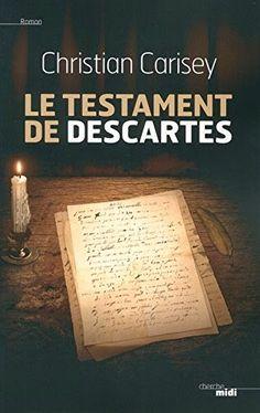 Le Bouquinovore: Le Testament de Descartes, Christian Carisey
