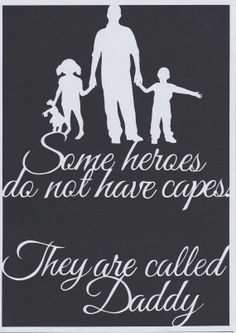 Some Heroes Do Not Have Capes, They are Called Daddy - Fathers Day Paper Cut Template