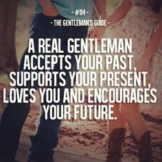 Accepts your past, supports you present, loves you and encourages your future