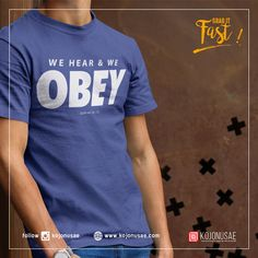 Discover We Hear And We Obey T-Shirt, a custom product made just for you by Teespring. Men Shirts, Kids Shirts, Manga Anime One Piece, Design Reference, Shirt Ideas, Islam, Shirt Designs, Logo Design, Cricut
