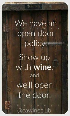 The California Wine Club features artisan wines from small, family wineries. With six wine club levels, we have options to suit every taste and budget. Sign Quotes, Funny Quotes, Humor Quotes, Ecards Humor, Sarcastic Quotes, Food Quotes, Funny Humor, Funny Stuff, California Wine Club