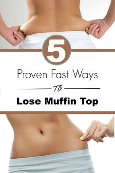 Skin Care And Health Tips: 5 Proven Fast Ways to Lose Muffin Top