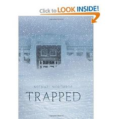 http://www.amazon.com/Trapped-Michael-Northrop/dp/0545210127/ref=sr_1_1?s=books=UTF8=1333393678=1-1