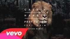 Calvin Harris - Pray to God (R3HAB Remix) [Audio] ft. HAIM