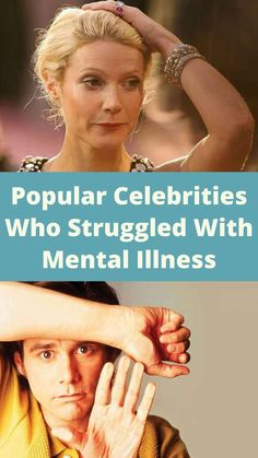 Popular Celebrities Who Struggled With Mental Illness Most Visited, Film Industry, Celebs, Celebrities, Mental Illness, Entertainment, Actors, Popular, Makeup