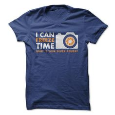 I can Freez time T Shirts, Hoodies. Check price ==► https://www.sunfrog.com/Hobby/I-can-Freez-time.html?41382 $19