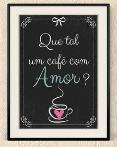 Resultado de imagem para frases para quadros de cozinha Coffee Poster, Posca, I Love Coffee, Coffee Cafe, Decoration, Chalkboard, Decoupage, Stencils, Manicure