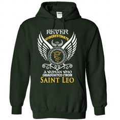 A woman who graduated from Saint Leo University T Shirts, Hoodies, Sweatshirts. CHECK PRICE ==► https://www.sunfrog.com/LifeStyle/A-woman-who-graduated-from-Saint-Leo-University-9378-Forest-41922124-Hoodie.html?41382