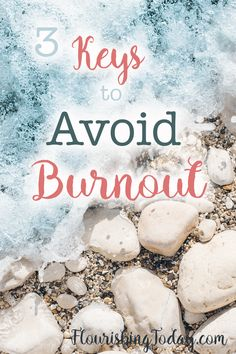 Do you feel worn out and exhausted from all the many things that need to get done? Here are 3 ways to avoid burnout before it sets in.