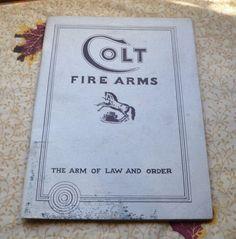 Vtg 1934 Colt Fire Arms Catalog Colt Parts, Pistols, Revolvers & Ammo Catalog #COLTFireArms