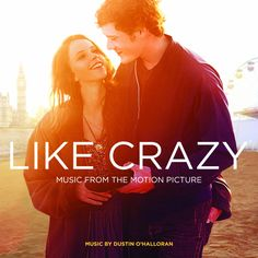 Music From The Motion Picture Like Crazy (2011)