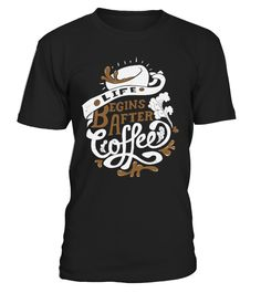 Begins After Coffee  #gift #idea #shirt #image #funny #campingshirt #new